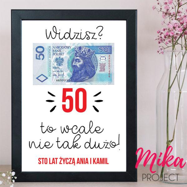 widzisz 50 to wcale nie tak dużo plakat na urodziny mika project