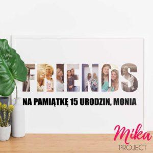 Prezent na urodziny FRIENDS plakat ze zdjęciami Mika Project